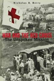 War and the Red Cross by Nicholas O. Berry image