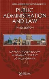 Public Administration and Law, Third Edition by David H Rosenbloom