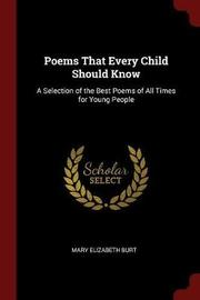 Poems That Every Child Should Know by Mary Elizabeth Burt image