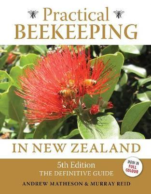 Practical Beekeeping in New Zealand by Andrew Matheson image