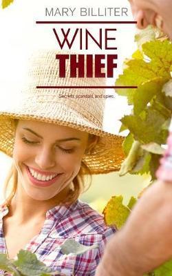 Wine Thief by Mary Billiter