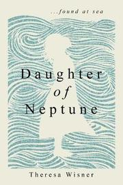 Daughter of Neptune by Theresa Wisner