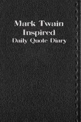 Mark Twain Inspired by Mark Twain )