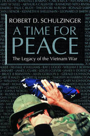 A Time for Peace by Robert D Schulzinger
