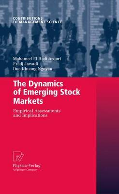 The Dynamics of Emerging Stock Markets by Mohamed El Hedi Arouri image