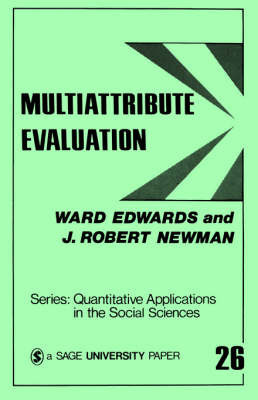 Multiattribute Evaluation by Ward Edwards