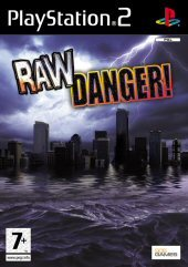 Raw Danger for PlayStation 2