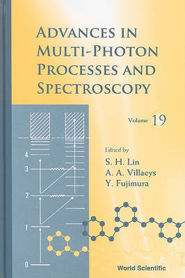 Advances In Multi-photon Processes And Spectroscopy, Volume 19 image