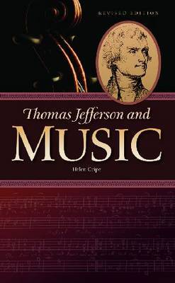 Thomas Jefferson and Music by Helen Cripe