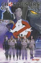 Ghostbusters Volume 8 Mass Hysteria Part 1 by Erik Burnham