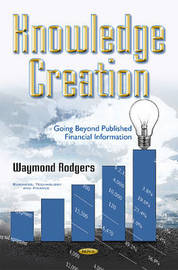 Knowledge Creation by Waymond Rodgers