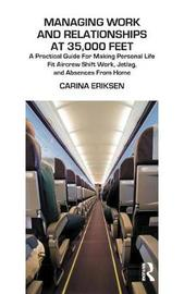 Managing Work and Relationships at 35,000 Feet by Carina Eriksen image
