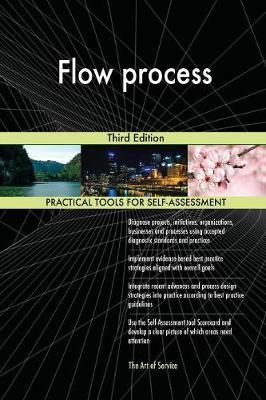 Flow process Third Edition by Gerardus Blokdyk