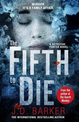 The Fifth to Die by J D Barker image