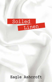 Soiled Linen by Eagle Ashcroft image