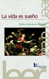 Vida Es Sueno, La by Pedro Calderon de la Barca