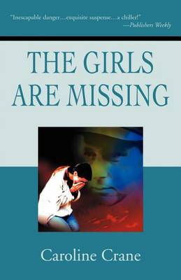 The Girls Are Missing by Caroline Crane image