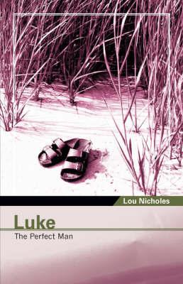 Luke by Lou Nicholes