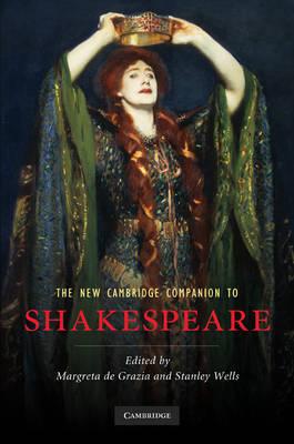 The New Cambridge Companion to Shakespeare