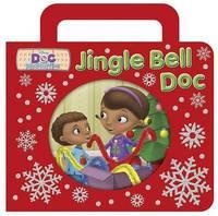 Jingle Bell Doc by Sheila Sweeny Higginson