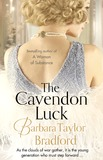 The Cavendon Luck by Barbara Taylor Bradford
