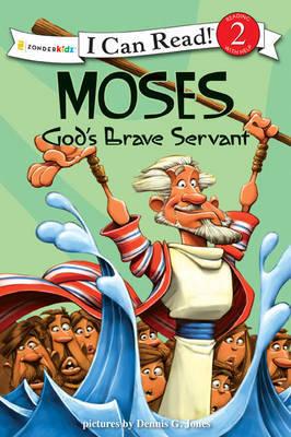 Moses, God's Brave Servant