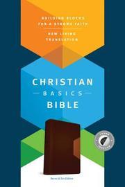 The Christian Basics Bible NLT, Tutone by Martin H Manser