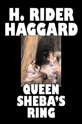 Queen Sheba's Ring by H.Rider Haggard image