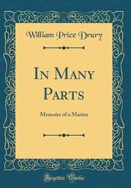 In Many Parts by William Price Drury image