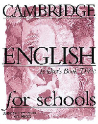 Cambridge English for Schools 3 Teacher's Book: Bk. 3: Teacher's Book by Andrew Littlejohn image