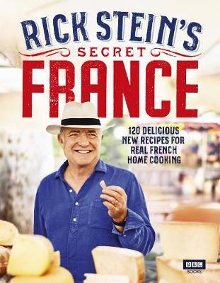 Rick Stein's Secret France by Rick Stein image
