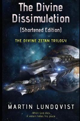 The Divine Dissimulation (Shortened Edition) by Martin Lundqvist