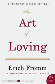 Art of Loving by Erich Fromm