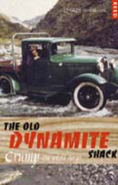 The Old Dynamite Shack: Crump: the Untold Stories by George Johnston