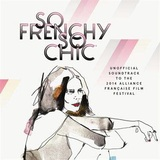 So Frenchy So Chic by Various Artists