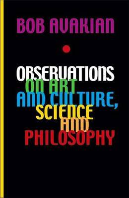 Observations on Art and Culture, Science and Philosophy by Bob Avakian image