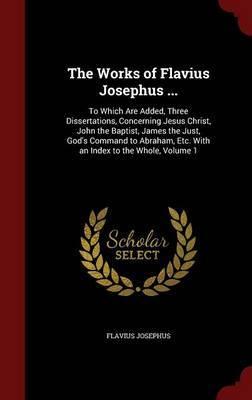 The Works of Flavius Josephus ... by Flavius Josephus image