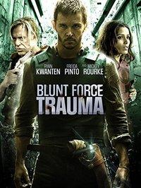 Blunt Force Trauma on Blu-ray
