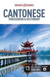 Insight Guides Phrasebook Cantonese by APA Publications Limited
