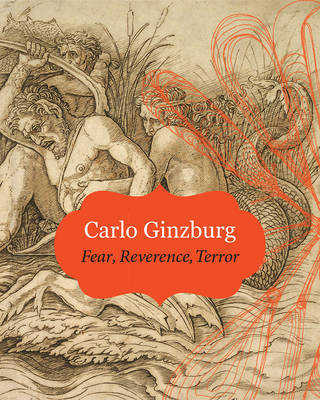 Fear, Reverence, Terror by Carlo Ginzburg image