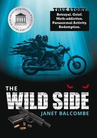 The Wild Side by Janet Balcombe