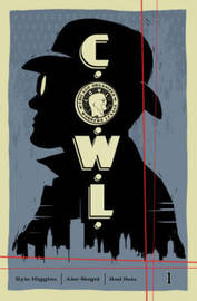 C.O.W.L. Volume 1: Principles of Power by Kyle Higgins