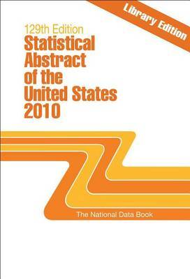 Statistical Abstract of the United States 2010 by Federal Government image