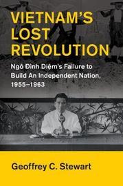 Vietnam's Lost Revolution by Geoffrey Stewart