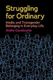 Struggling for Ordinary by Andre Cavalcante