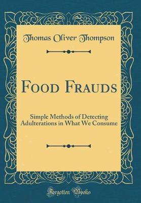 Food Frauds by Thomas Oliver Thompson image