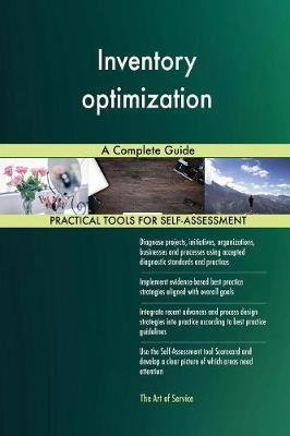 Inventory Optimization a Complete Guide by Gerardus Blokdyk image