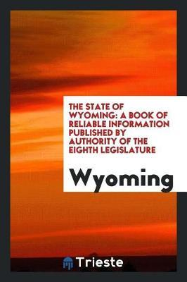 The State of Wyoming by . Wyoming