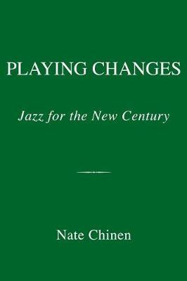 Playing Changes by Nate Chinen image