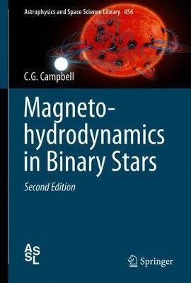 Magnetohydrodynamics in Binary Stars by C.G. Campbell